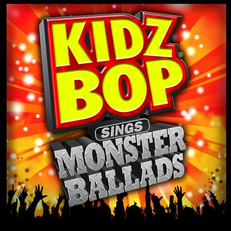 Various Artists - Kidz Bop Sings Monster Ballads - Zortam Music