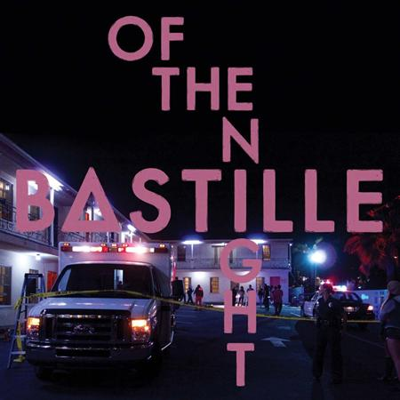 Bastille - Of The Night (Single) - Zortam Music