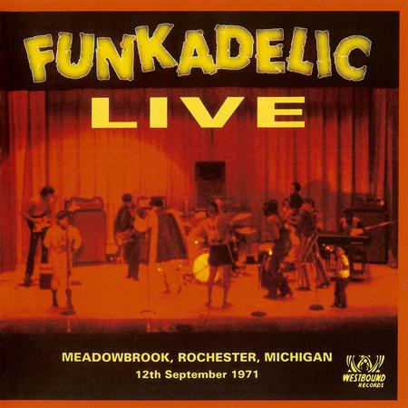 Funkadelic - Live Meadowbrook, Rochester, Michigan - 12th September 1971 - Zortam Music