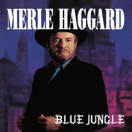 MERLE HAGGARD - Blue Jungle - Zortam Music