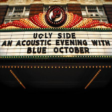 Blue October - Ugly Side: An Acoustic Evening With Blue October - Zortam Music
