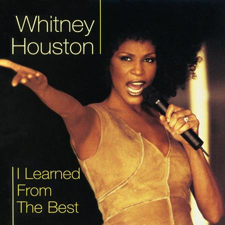 Whitney Houston - Dance Vault Remixes - I Learned from the Best - Lyrics2You