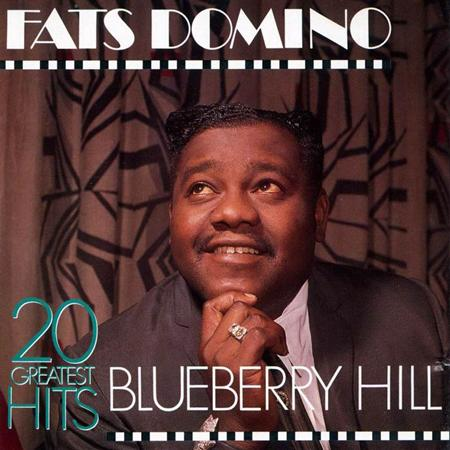 Fats Domino - Blueberry Hill 20 Greatest Hits - Zortam Music