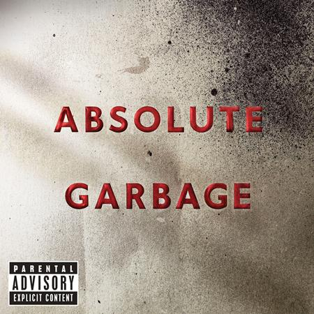 Garbage - Absolute Garbage [Mixes] - Zortam Music