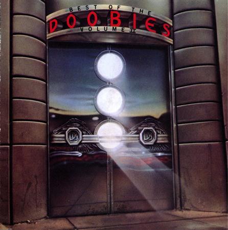 The Doobie Brothers - Best Of The Doobies - Volume Ii - Zortam Music