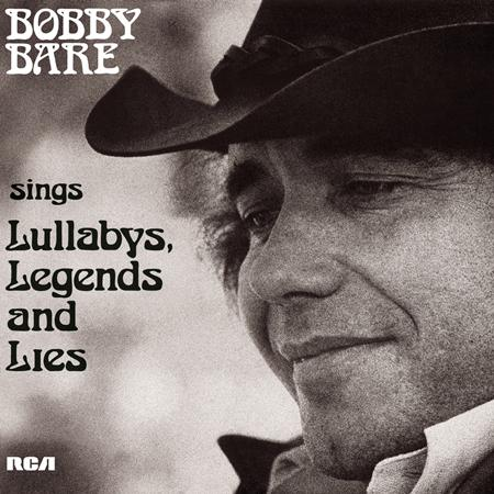 Bobby Bare - Sings Lullabys, Legends And Lies [disc 1] - Zortam Music
