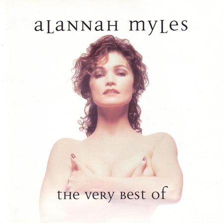 Alannah Myles - Myles & More: The Very Best Of Alannah Myles - Zortam Music