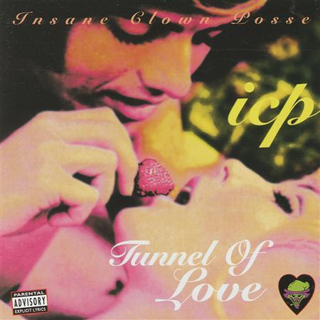 Insane Clown Posse - Tunnel Of Love (EP) - Zortam Music