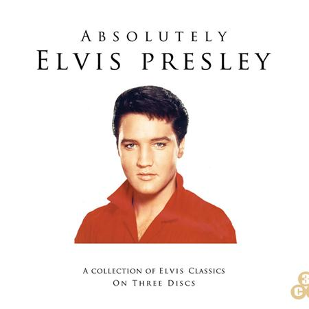 Elvis Presley - Absolutely Elvis Presley - Zortam Music