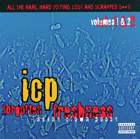 Insane Clown Posse - Forgotten Freshness Volumes 1 & 2 [Disc 1] - Zortam Music
