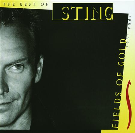 Sting - Fields Of Gold (The Best 1984-1994) - Zortam Music