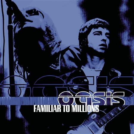 Oasis - Familiar To Millions - The Highlights [2001, Reprise Rec., 516458-2] - Zortam Music