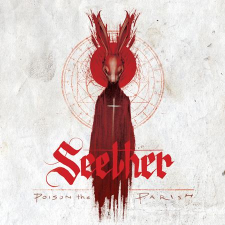 Seether - Poison The Parish [Deluxe Version] - Zortam Music