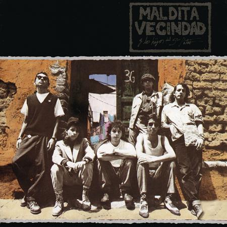 Maldita Vecindad y los hijos del quinto patio - Maldita Vecindad Y Los Hijos Del 5: Patio - Zortam Music