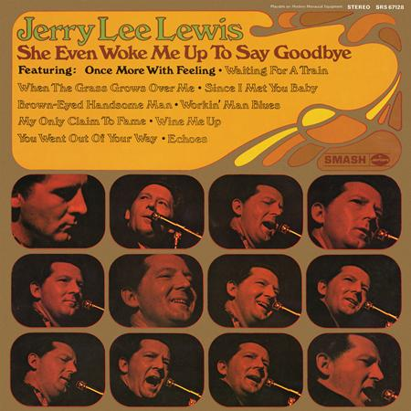 Jerry Lee Lewis - She Even Woke Me Up To Say Goodbye - Zortam Music