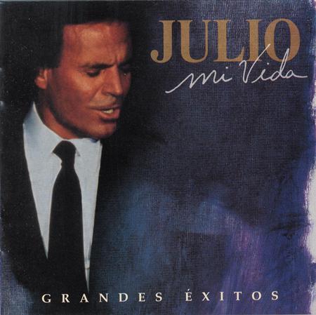 Julio Iglesias - Mi Vida Grandes Exitos [disc 1] - Zortam Music