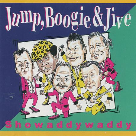 Showaddywaddy - Jump, Boogie And Jive - Zortam Music