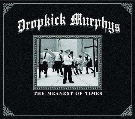 DROPKICK MURPHYS - The Meanest Of Times - Limited - Zortam Music