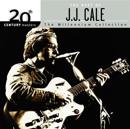 J.J. Cale - The Best Of J.j. Cale The Millennium Collection - Zortam Music