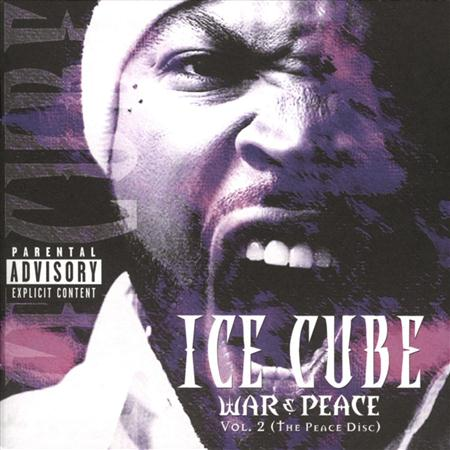 Ice Cube - War & Peace, Vol. 2 - Zortam Music