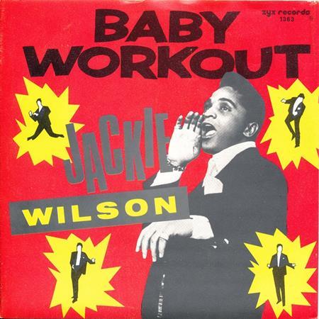 Jackie Wilson - Baby Workout - Zortam Music