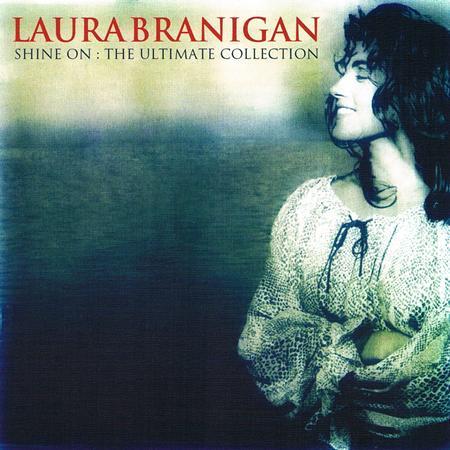 Laura Branigan - Shine On The Ultimate Collection - Zortam Music