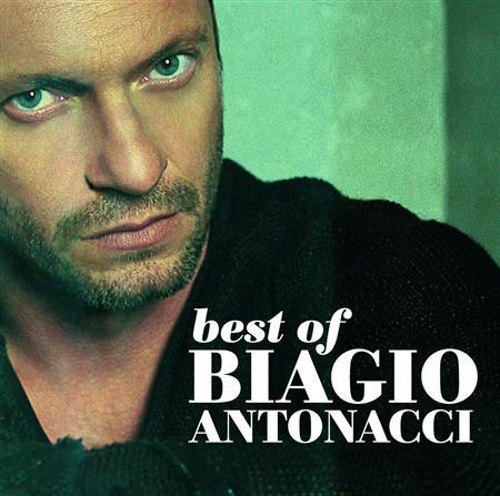 Biagio Antonacci - Best of Biagio Antonacci: 2001-2007 - Zortam Music