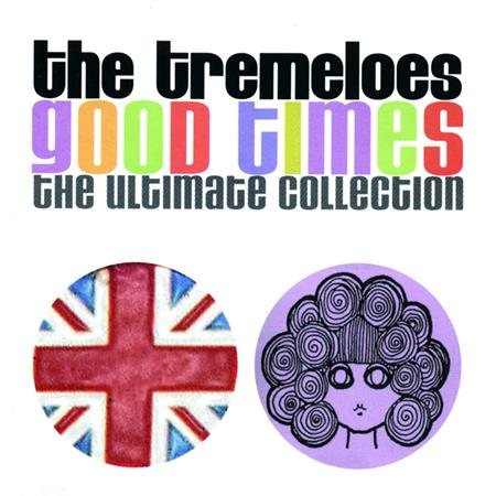 The Tremeloes - Good Times [Disc 2] - Zortam Music