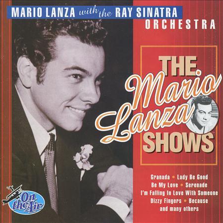 Mario Lanza - The Mario Lanza Shows - Zortam Music