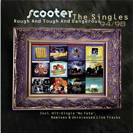 Scooter - Rough And Tough And Dangerous The Singles 94/98 [disc 1] - Zortam Music