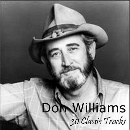 DON WILLIAMS - 30 Classic Tracks - Zortam Music