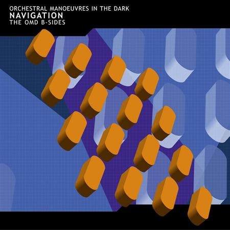 Orchestral Manoeuvres in the Dark - Navigation: The OMD B-Sides - Zortam Music