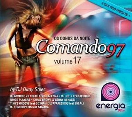 Bingo Players - Comando 97 Os Donos Da Noite Volume 17 - Zortam Music