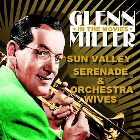 GLENN MILLER - The Lady