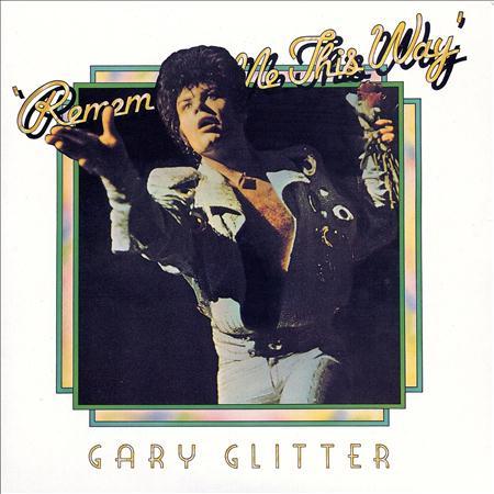 Garry Glitter - Remember Me This Way - Zortam Music