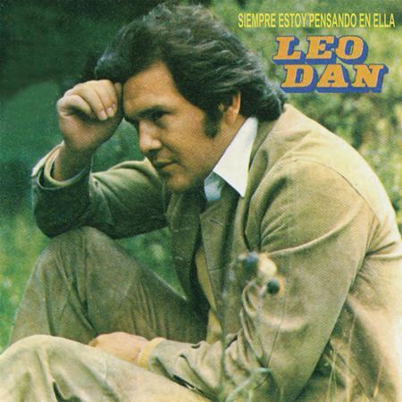 Leo Dan - Siempre Estoy Pensando en Ella - Zortam Music