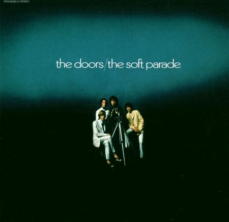 The Doors - The Soft Parade - Lyrics2You
