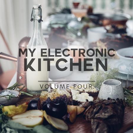 Various Artists - My Electronic Kitchen, Vol. 4 - Zortam Music