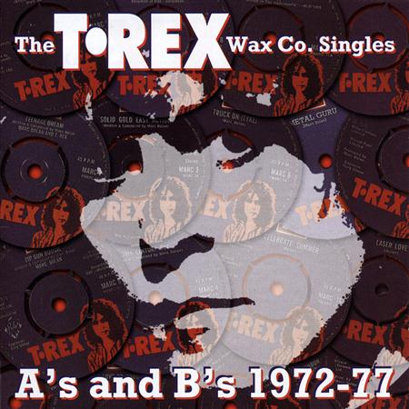 T. Rex - The Wax Co. Singles A