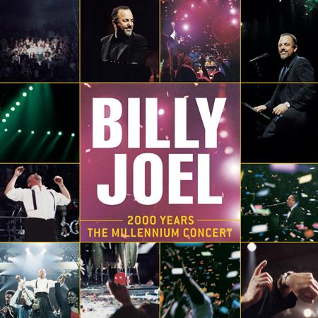 Billy Joel - 2000 Years The Millennium Concert [live] [disc 2] - Zortam Music