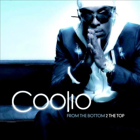 Coolio - From The Bottom  The Top - Zortam Music