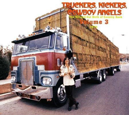 Kris Kristofferson - Truckers, Kickers, Cowboy Angels Volume 3 [1970] - Zortam Music