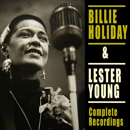 Billie Holiday - Billie Holiday & Lester Young Complete Recordings [disc 1] - Zortam Music