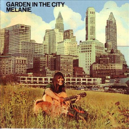 Melanie - Garden in the City - Zortam Music