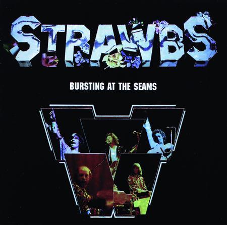 Strawbs - Bursting At The Seam - Zortam Music