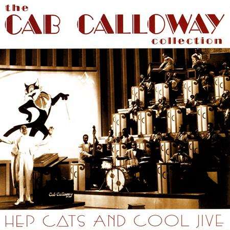 CAB CALLOWAY - The Cab Calloway Collection - Zortam Music