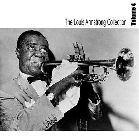 Louis Armstrong - The Louis Armstrong Collection Vol 4 - Zortam Music