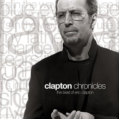 Eric Clapton - Clapton Chronicles -The Best Of Eric Clapton- - Zortam Music