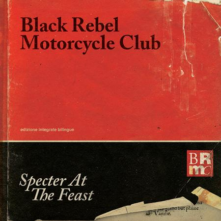 Black Rebel Motorcycle Club - Specter at the Feast [Deluxe Edition] - Zortam Music