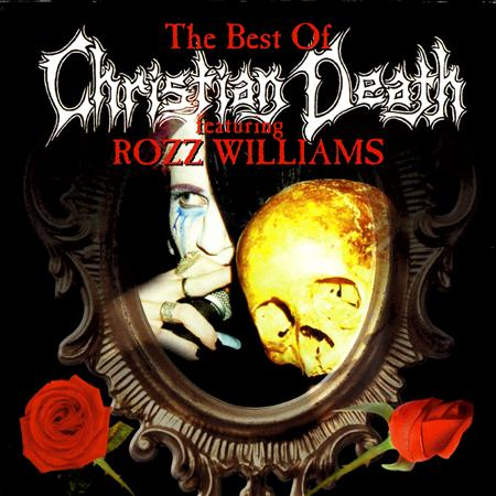 Christian Death - The Best Of Christian Death - Zortam Music